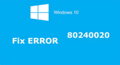 sistemare Windows 10 l'errore 80240020