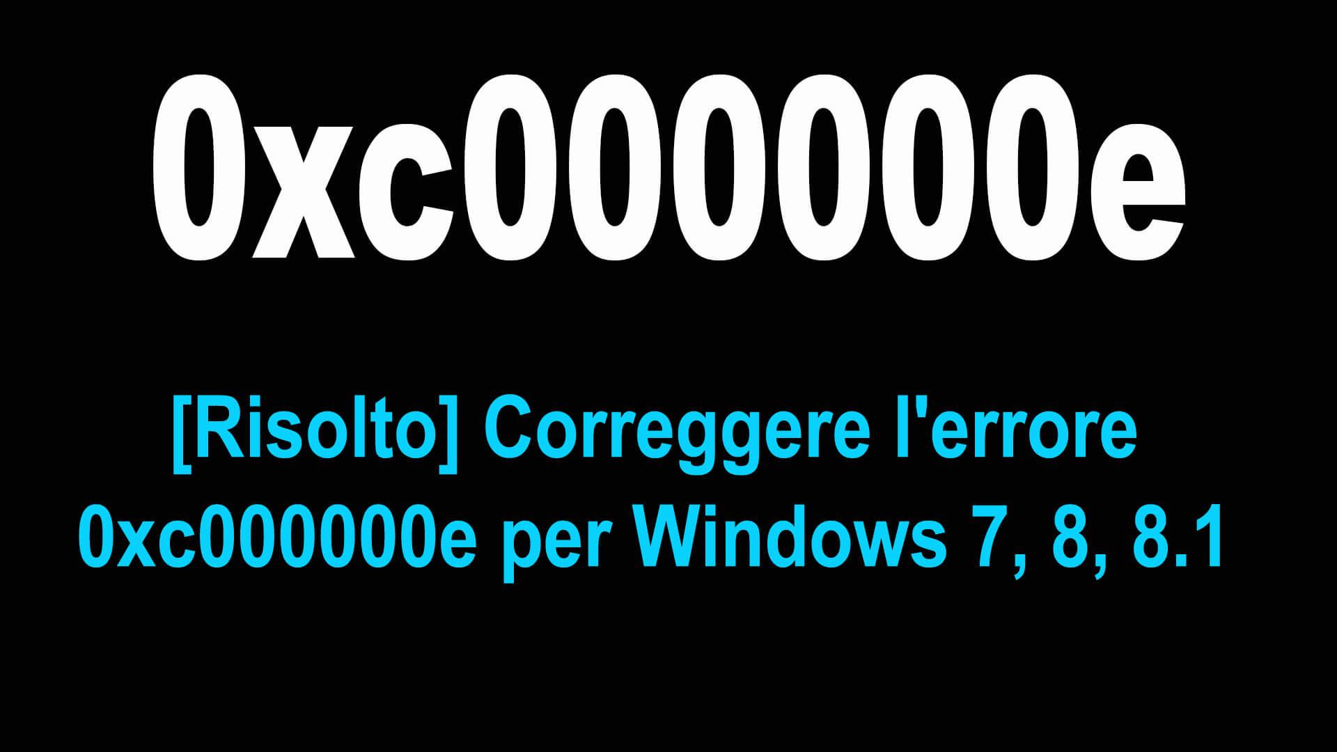 errore 0xc000000e