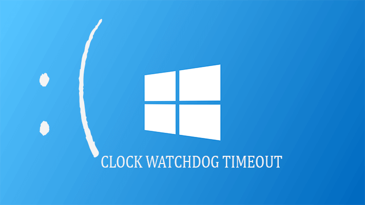 risolvere Risolvi errore Clock_Watchdog_Timeout in Windows 10
