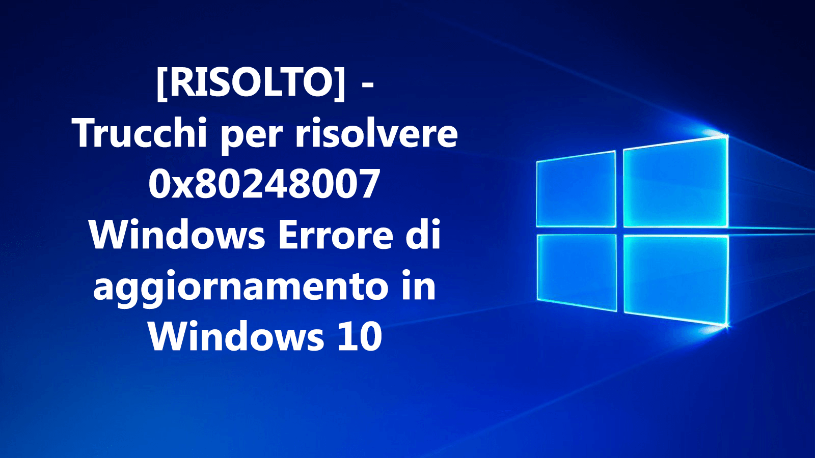 errore 0x80248007 in Windows 10